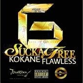 Sucka Free G (feat. Kokane) by Flawless