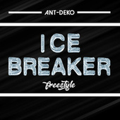 Ice Breaker Freestyle von Ant-Deko
