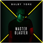 Master Blaster by Bulby York