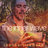 The Inner Wave by The Heart Is Awake