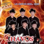 La Nueva Era by Los Chavos de Tierra Caliente