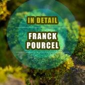 In Detail von Franck Pourcel