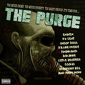 Too Much Crime, Too Much Poverty, Too Many People, It's Time For...The Purge von Various Artists