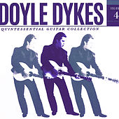 Doyle Dykes Quintessential Guitar Collection, Vol. 4 by Doyle Dykes