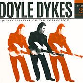 Doyle Dykes Quintessential Guitar Collection, Vol. 2 by Doyle Dykes