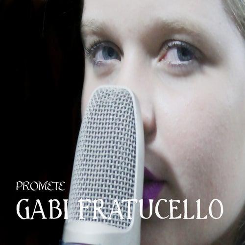 Promete de Gabi Fratucello