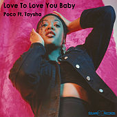 Love to Love You Baby by Poco