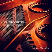 Acoustic Covers: Rock Instrumentals by Judson Mancebo