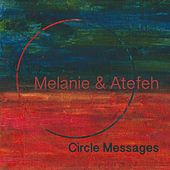 Circle Messages by Melanie