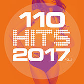 110 Hits 2017 Vol.2 de Various Artists