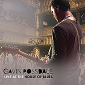 Live At The House Of Blues by Gavin Rossdale