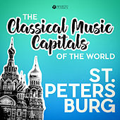 Classical Music Capitals of the World: St. Petersburg von Various Artists