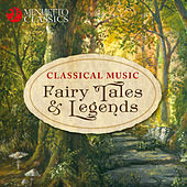 Classical Music Fairy Tales & Legends de Various Artists