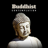 Buddhist Contemplation von Lullabies for Deep Meditation