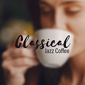 Classical Jazz Coffee von Gold Lounge
