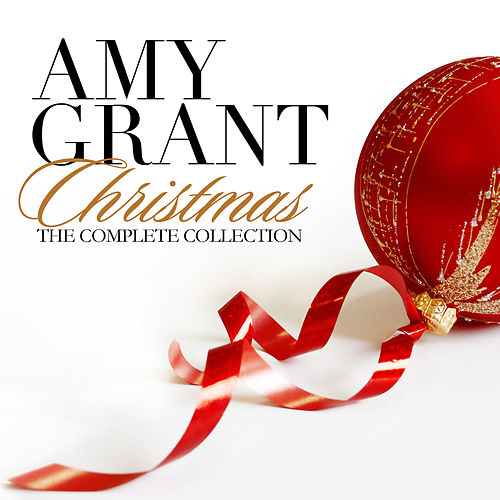 christmas the complete collection by amy grant