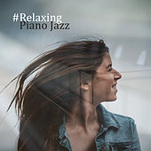 #Relaxing Piano Jazz by Piano Dreamers