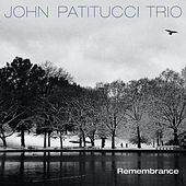 Remembrance (Digital e-Booklet) by John Patitucci