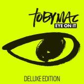 Eye On It (Deluxe Edition) by TobyMac