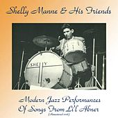 Modern Jazz Performances of Songs from Li'l Abner (Remastered 2018) by Shelly Manne