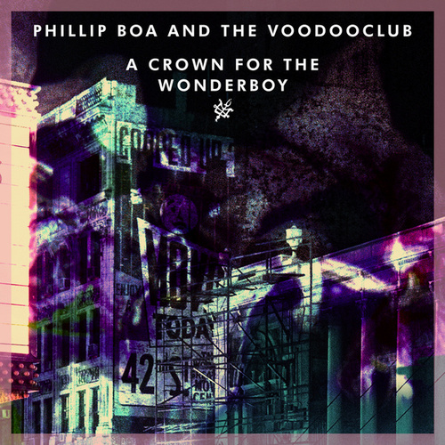 A Crown for the Wonderboy von Phillip Boa & The Voodoo Club