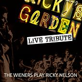 Ricky's Garden: The Wieners Play Ricky Nelson by The Wieners