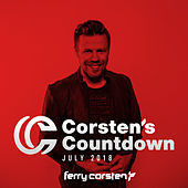 Ferry Corsten presents Corsten's Countdown July 2018 by Various Artists