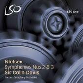 Nielsen: Symphonies Nos. 2 & 3 by Sir Colin Davis