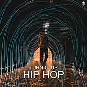 Turn It Up Hip Hop de Various Artists