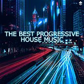 The Best Progressive House Music by Various Artists