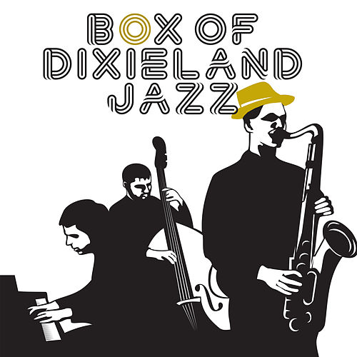 Box of Dixieland Jazz (Swing Rhythms Cafe, Lounge Mood, Retro Lounge Music, Vintage Bar, Ultimate Instrumental Sounds, Easy Listening) de Background Instrumental Music Collective