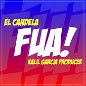 Fua (feat. Kalil Garcia) by Candela (Hip-Hop)