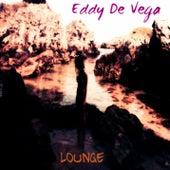 Lounge by Eddy De vega