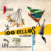 100 cellos Live @ Teatrovalle occupato by Various Artists