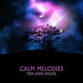 Calm Melodies for Long Nights de Healing Sounds for Deep Sleep and Relaxation