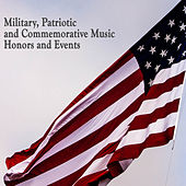 Military, Patriotic and Commemorative Music, Honors and Events by Us Navy Band