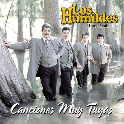 Canciones Muy Tuyas by Los Humildes