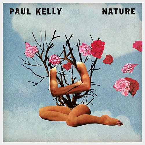 With the One I Love by Paul Kelly