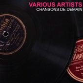 Chansons de demain von Various Artists