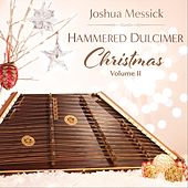 Hammered Dulcimer Christmas, Vol. II by Joshua Messick