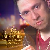 Ayudame / Don't Go (Remixes) de Alex of Latin Nation