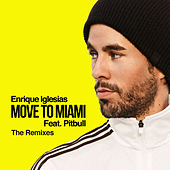 MOVE TO MIAMI (The Remixes) de Enrique Iglesias