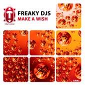 Make A Wish by Freaky DJ's