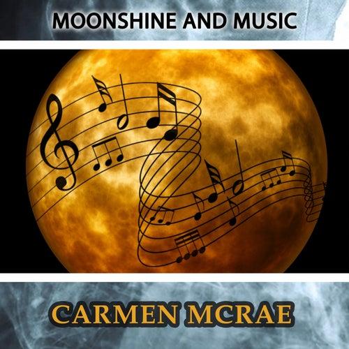 Moonshine And Music de Carmen McRae