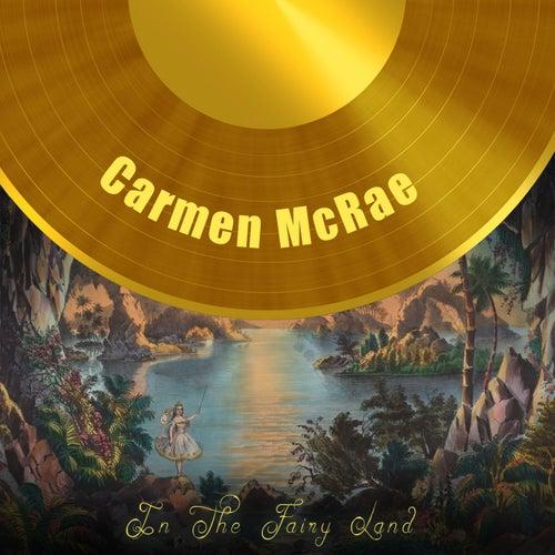 In The Fairy Land de Carmen McRae