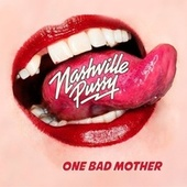 One Bad Mother de Nashville Pussy
