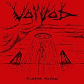 Always Moving von Voivod
