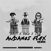 Andamos Flex (Remix) [feat. Dani & Sync] de Ecko