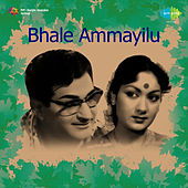 Bhale Ammayilu (Original Motion Picture Soundtrack) de Various Artists