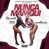 Nunca Maniqui (Remix) de La Materialista